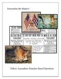 Remember the Maine; Yellow Journalism Stimulus Based Questions