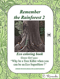 Remember the Rainforest 2 : Ecology coloring book
