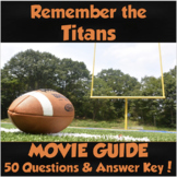 Remember the Titans Movie Guide (2000) *50 Questions & Answer Key!*