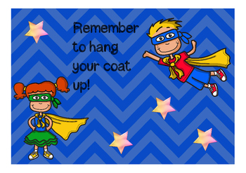 Remember to hang your coat up