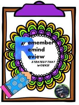Remember...Remind...Review: A Strategy That Works!