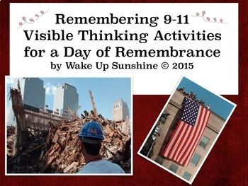 Remembering 9-11: Visible Thinking Activities  for a Day o