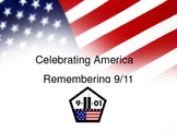 Remembering 9/11, Celebrating America, Peace & Freedom
