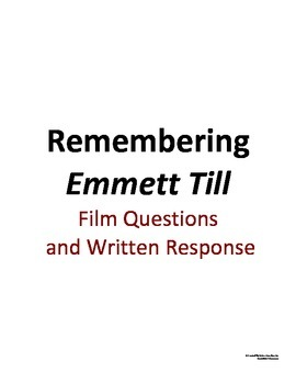 Remembering Emmett Till Viewing Guide and Written Response