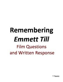 Remembering Emmett Till Viewing Guide and Written Response