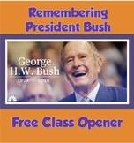 Remembering George H. W. Bush Opener
