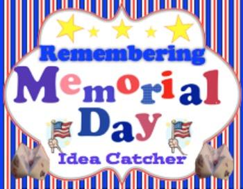 Remembering Memorial Day Idea Catcher