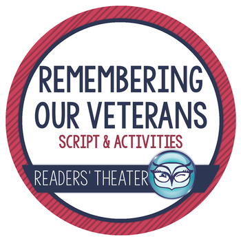 Remembering Our Veterans: Veteran's Day Readers' Theater and Activity Pack