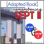 Remembering September 11 Adapted Books ( Level 1 and Level 2 ) Patriot Day