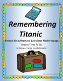 Remembering Titanic: Embark On A Dramatic Calculator Riddle Voyage