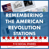 Remembering the American Revolution Stations: Wrap-Up for Revolutionary War Unit