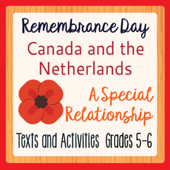 Remembrance Day Canadian History Canada and the Netherland