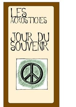 Remembrance Day Acrostics (FRENCH) Acrostiches du jour du souvenir