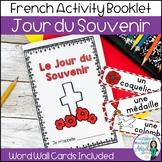 Jour du Souvenir:  Remembrance Day Activity Booklet in French