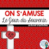 Jour du Souvenir:  French Remembrance Day Activity Booklet