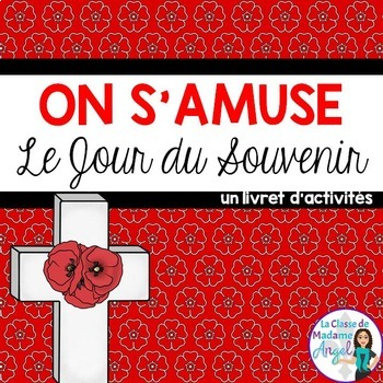 Remembrance Day Activity Booklet in French (Jour du Souvenir)