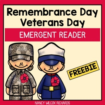 Remembrance Day (Canada) and Veterans Day (USA) Emergent Reader FREEBIE No Prep