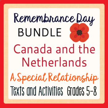 Remembrance Day Canadian History Canada and the Netherlands Bundle Grades 5-8