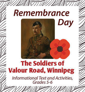 Remembrance Day Canadian History The Soldiers of Valour Road Bundle Grades 5-8