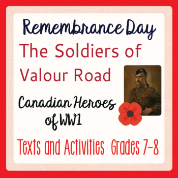Remembrance Day Canadian History The Soldiers of Valour Road, Winnipeg Gr. 7-8