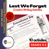 Lest We Forget Creative Writing Activities for Grades 4-6