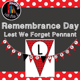 Remembrance Day Lest We Forget Pennant Pennant Bunting
