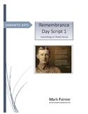 Remembrance Day Script 1: a play for Intermediate Schools