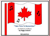 Remembrance Day Song/Canada/ Take Time To Remember