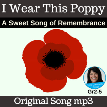"Remembrance Day Song | ""I Wear This Poppy"" by Lisa Gillam 