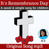 Remembrance Day Song | K-2 | Original Song mp3 Only