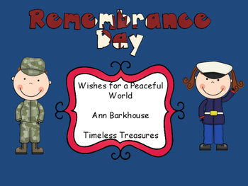 Remembrance Day, Wishes for a Peaceful World