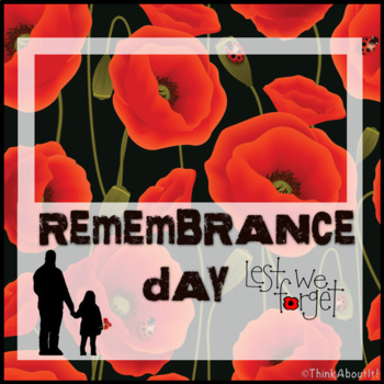 Remembrance: Remembrance Day Lest We Forget