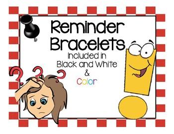 Reminder Bracelets!