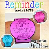 Reminder Bracelets - Editable!