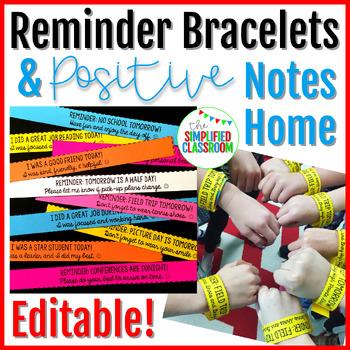 EDITABLE Reminder Bracelets and Positive Notes Home