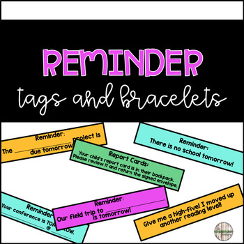 Reminder Bracelets and Tags