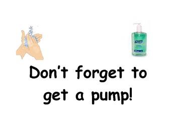 Reminder Sign for Getting Pump of Hand Sanitizer