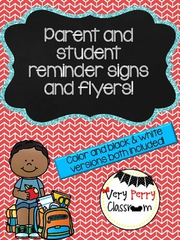 Reminder Signs and flyers