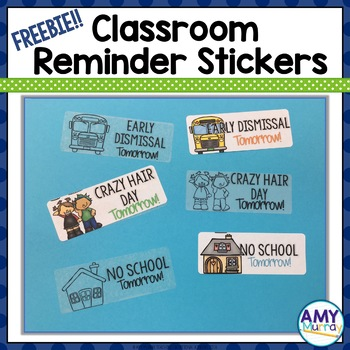 Reminder Stickers for the Classroom FREEBIE
