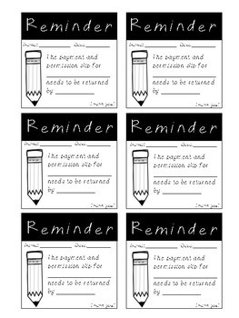 Reminders for Permission Slips and Payments (Post it size) *FREEBIE*