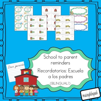 Reminders to parents.  recordatorios a los padres