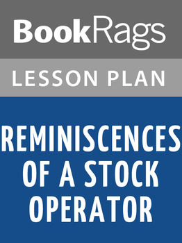Reminiscences of a Stock Operator Lesson Plans