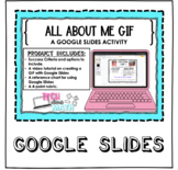 All About Me - Create a GIF with Google Slides Activity!