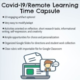 Remote Learning/Covid-19 Digital Time Capsule Project with Menu of 20 Artifacts