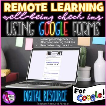 Distance Learning Well-Being Check In Google Forms morning and afternoon meeting