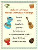 Remote Student Activity - Make An Instrument At Home Challenge!