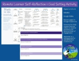 Remote Learner Self-Reflection & Goal Setting Activity  -