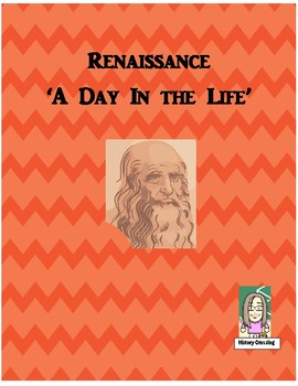 Renaissance:  A Day in the Life