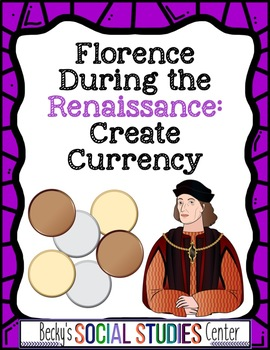 Renaissance Activity: Create Currency for Florence