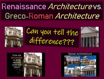 Renaissance Architecture vs. Greco-Roman Architecture PPT